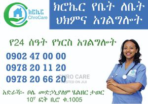 24/7 Nursing Care at Home by Chrocare Home Based Health Care | Health & Beauty Services for sale in Addis Ababa, Bole