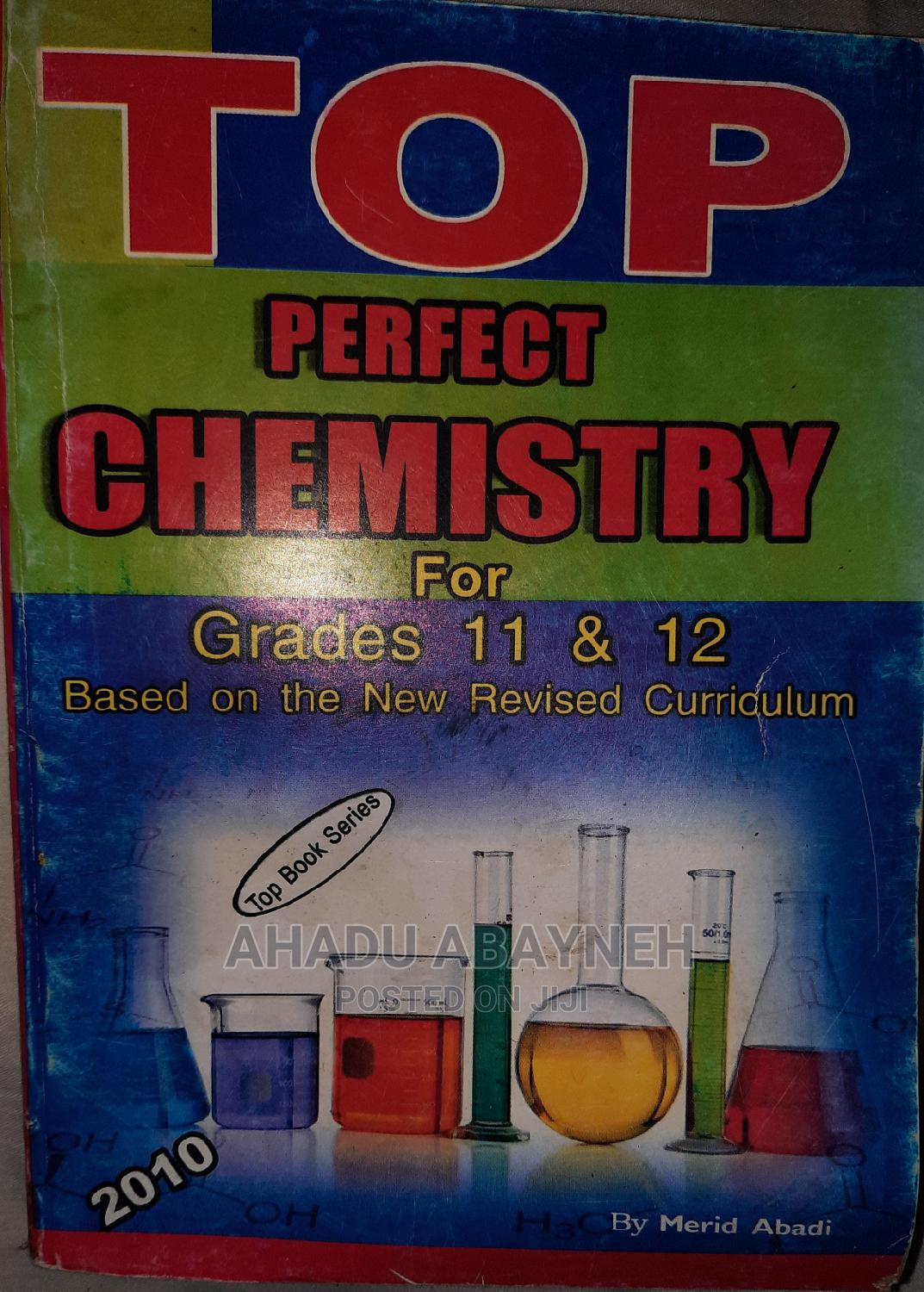Archive: Top Perfect Chemistry for Grade 11 12 , 2010 Edition