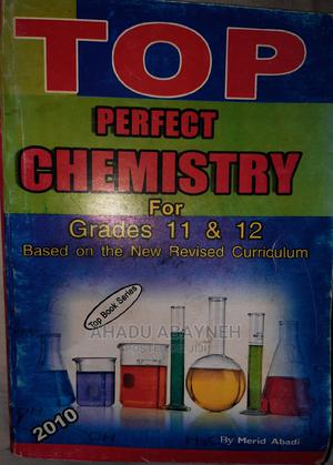 Top Perfect Chemistry for Grade 11 12 , 2010 Edition | Books & Games for sale in SNNPR, Sidama