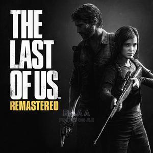Last of Us 1   Video Games for sale in Addis Ababa, Kolfe Keranio
